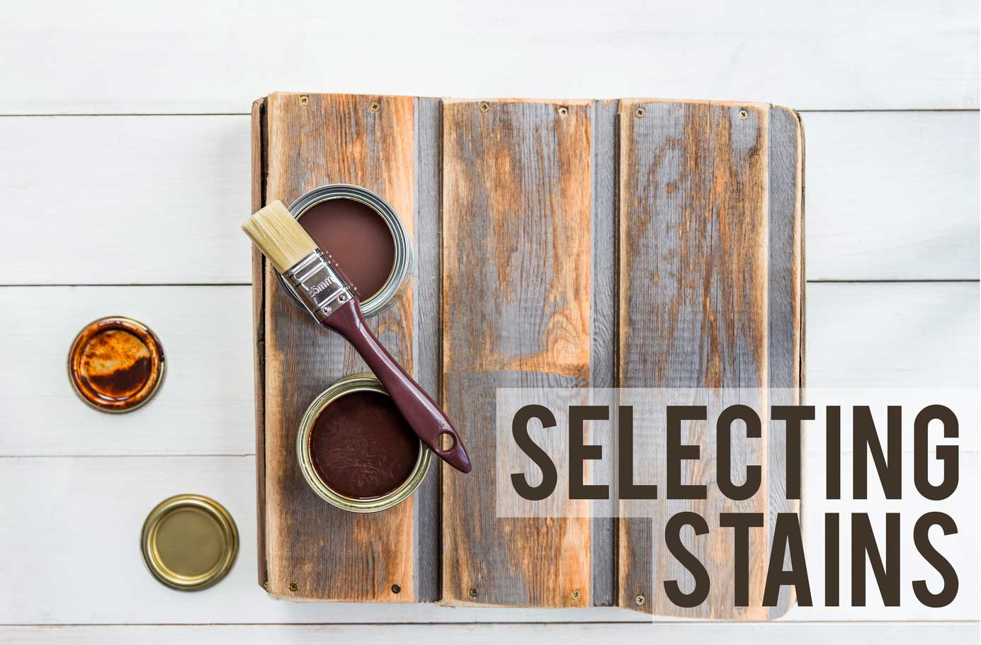 Selecting Stains